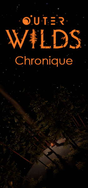 Chronique Outer Wilds